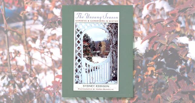 The Unsung Season: Gardens and Gardeners in Winter